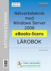 Nätverksteknik med Windows Server 2008 - Lärobok eBooks
