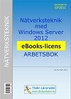 Nätverksteknik med Windows Server 2012 - Arbetsbok eBooks
